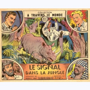 A Travers Le Monde (2ème Série) : n° 32, Le signal dans la jungle