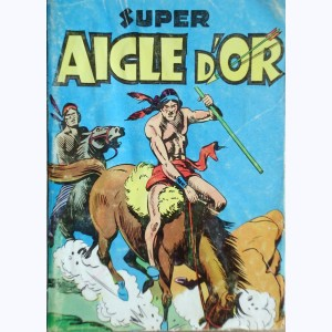 Aigle d'Or (Album) : n° 8, Recueil Super (29, 30, 31, 32)