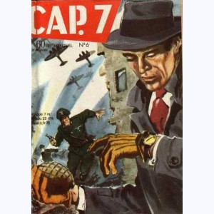Cap 7 : n° 6, L'impossible retour