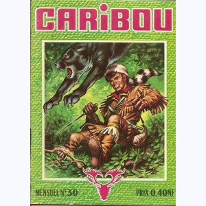 Caribou : n° 30, Le chef
