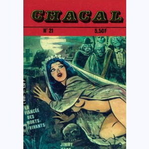Chacal : n° 21, La fiancée des morts-vivants