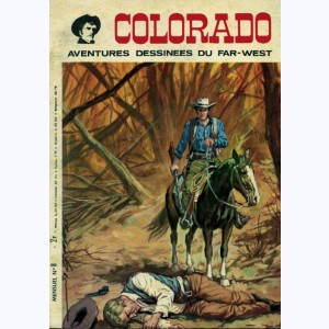 Colorado : n° 8, Solitude face à la mort