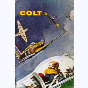 Colt : n° 40, La jungle en flammes