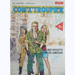 Com'X' Troupier : n° 4, Beyrouth mon amour