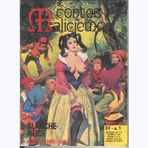 Contes Malicieux : n° 1, Blanche-Neige