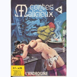 Contes Malicieux : n° 35, L'androgine (sic)