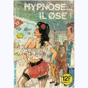 Les Cornards : n° 70, Hypnose il...ose