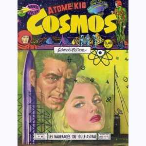 Cosmos : n° 48, Ray Comet : Les naufragés du Gulf-astral