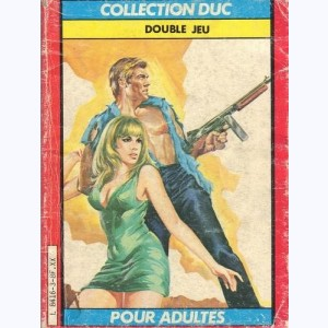 Collection Duc : n° 3, Double jeu