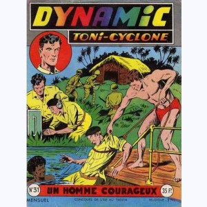 Dynamic Toni-Cyclone : n° 31, Un homme courageux