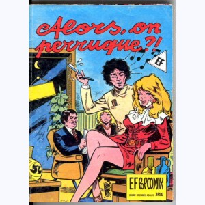EF Pop Comix : n° 40, Alors on perruque ?!