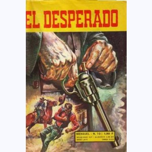El Desperado : n° 10, Dollars et Colts