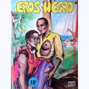 Eros Negro : n° 10, Fièvre de jungle