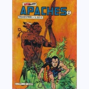 Apaches : n° 97, AROK - L'ignoble trahison