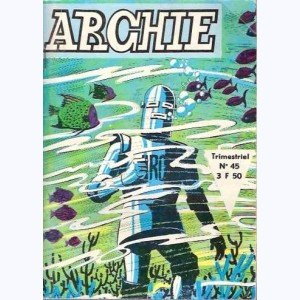 Archie : n° 45, Les hommes-taupes