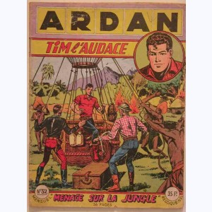 Ardan : n° 32, TIM l'Audace : Menace sur la jungle