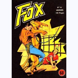Fox : n° 14, ZA le fort : suite