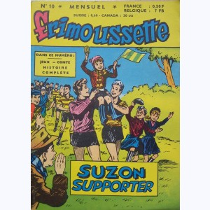 Frimoussette : n° 10, Suzon supporter