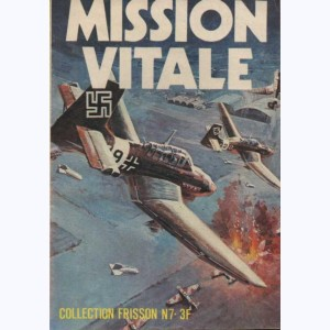 Collection Frisson : n° 7, Mission vitale