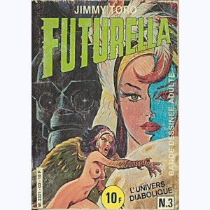 Futurella : n° 3, L'univers diabolique