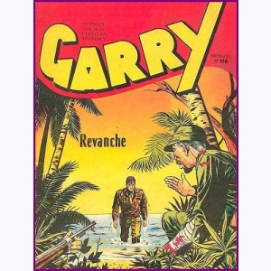 Garry : n° 116, Revanche