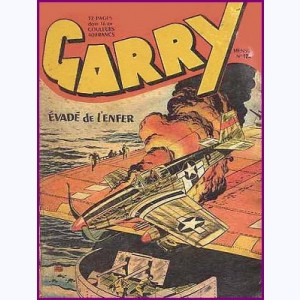 Garry : n° 124, Evadé de l'enfer