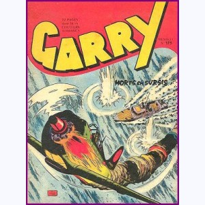 Garry : n° 125, Morts en sursis