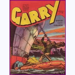 Garry : n° 138, David contre Goliath