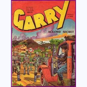 Garry : n° 143, Accord secret