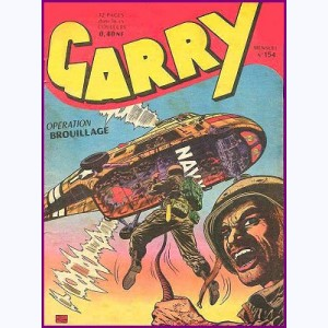 Garry : n° 154, Opération brouillage