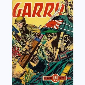 Garry : n° 251, Les missions-suicides