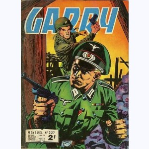 Garry : n° 327, Absence forcée