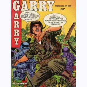Garry : n° 451, Absence forcée