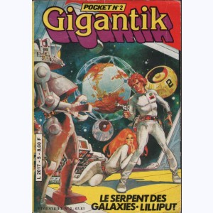 Gigantik Pocket : n° 2, Lilliput, Le serpent des galaxies