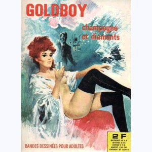 Goldboy : n° 5, Champagne et diamants
