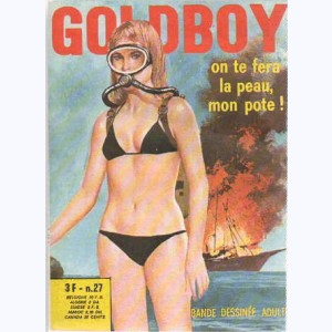 Goldboy : n° 27, On te fera la peau, mon pote !