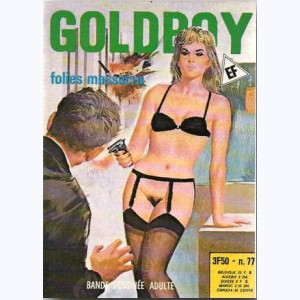 Goldboy : n° 77, Folies massacre