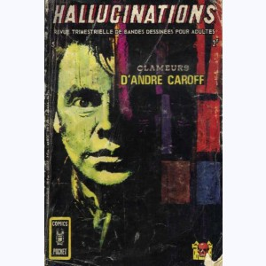 Hallucinations : n° 5, Clameurs