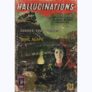 Hallucinations : n° 6, Agence tous crimes