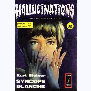 Hallucinations : n° 49, Syncope blanche
