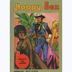 Happy Sex : n° 2, La Patrouille de sabotage
