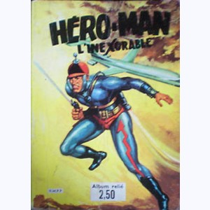 Hero-Man (Album) : n° 1, Recueil 1 (01, 02, X, 03, 04)