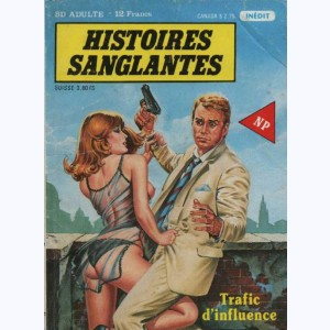 Histoires Sanglantes : n° 9, Trafic d'influence