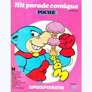 Hit Parade Comique Poche : n° 14, Supersupermatou