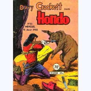 Hondo : n° 25, Davy CROCKETT : La loi du plus fort
