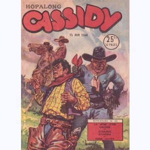 Hopalong Cassidy : n° 40, La mine d'or cachée