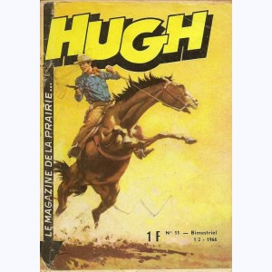 Hugh : n° 11, Lonely Wolf : La folle poursuite