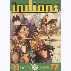 Indians : n° 12, Long Arc : Repoussez les Pawnees