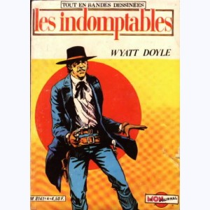 Les Indomptables : n° 4, Wyatt Doyle