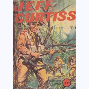 Jeff Curtiss : n° 14, Là où la guerre passe
